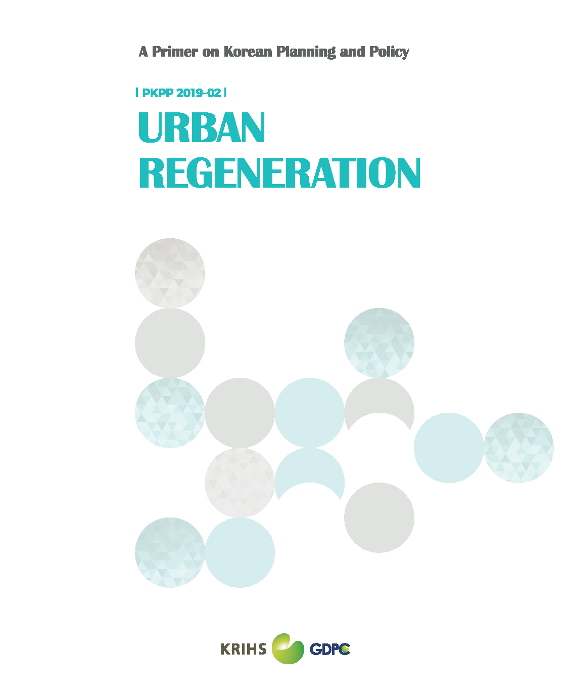 Urban Regeneration (A Primer on Korean Planning and Policy)표지