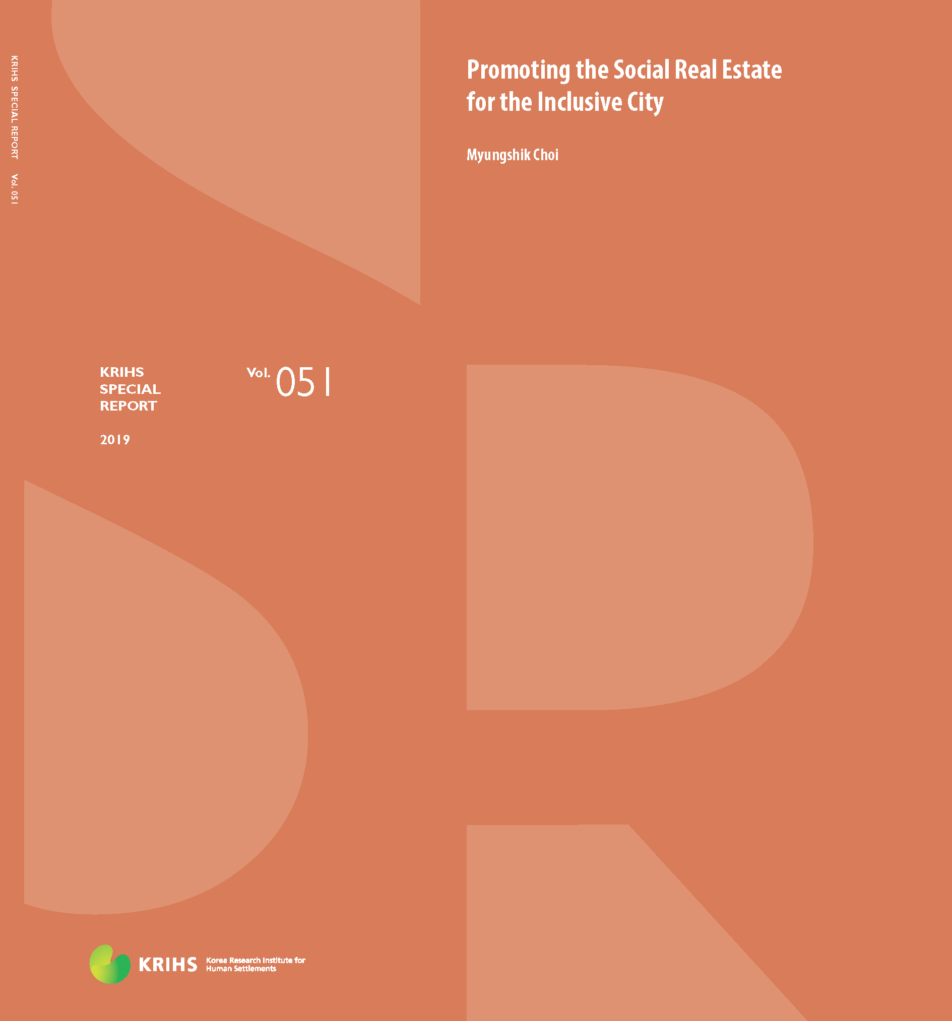 [KRIHS SPECIAL REPORT 51] Promoting the Social Real Estate for the Inclusive City표지