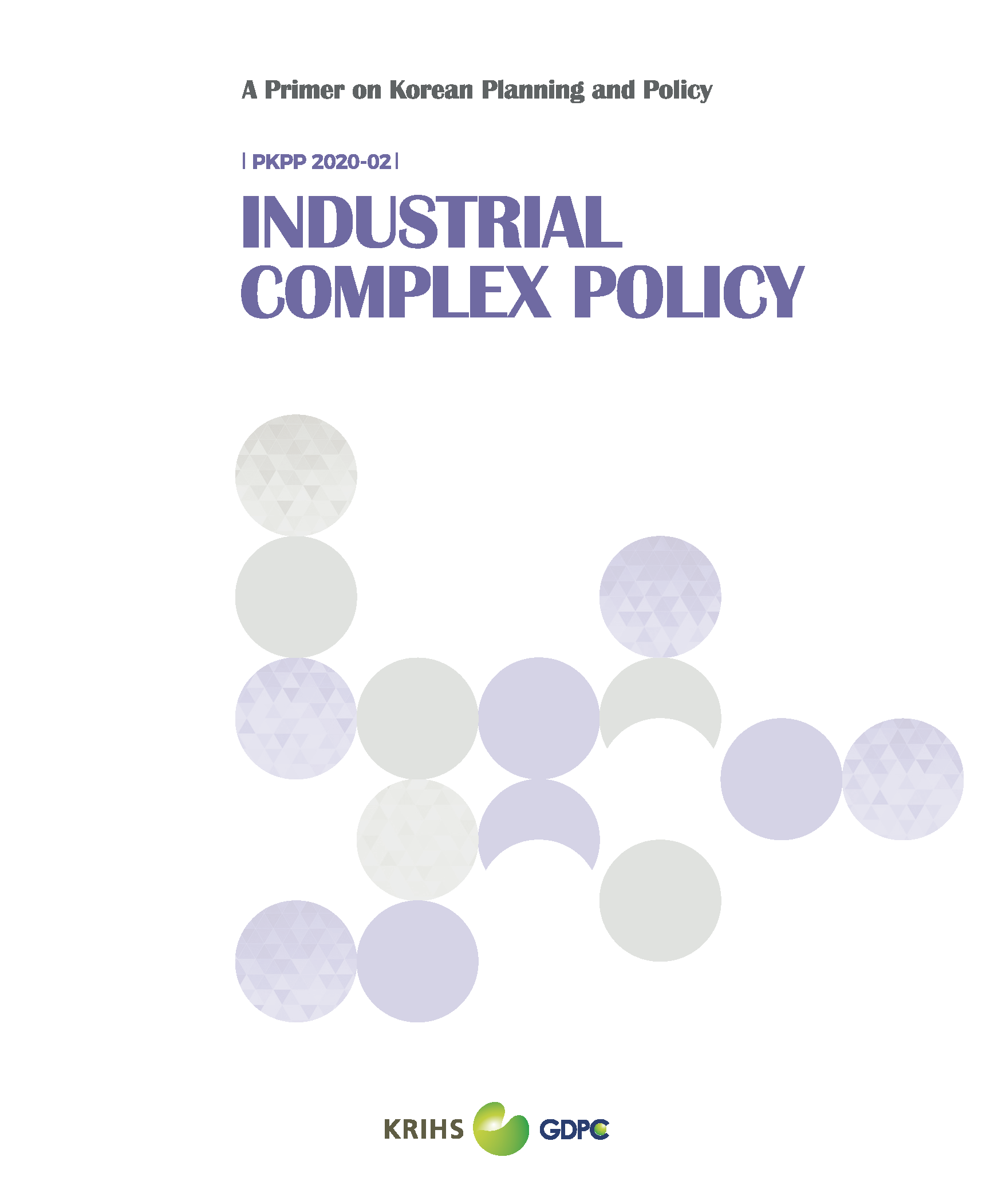 (A Primer on Korean Planning and Policy) Industrial Complex Policy표지