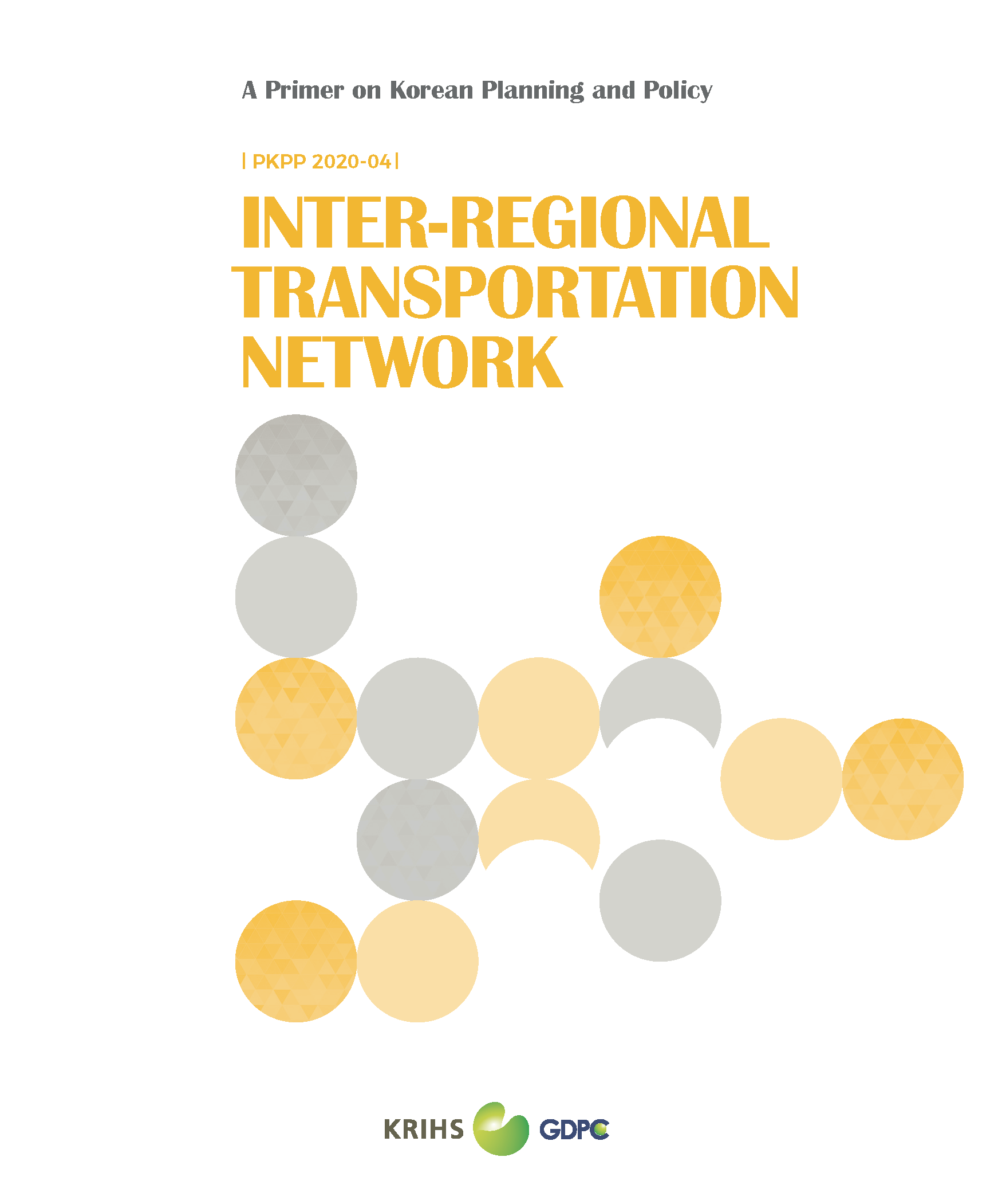 (A Primer on Korean Planning and Policy) Inter-Regional Transportation Network